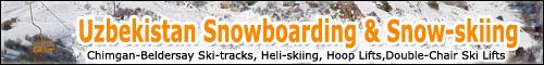 Uzbekistan Snowboarding and Snow-skiing. Chimgan-Beldersay